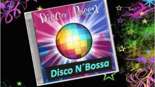 Disco N´ Bossa - Go West