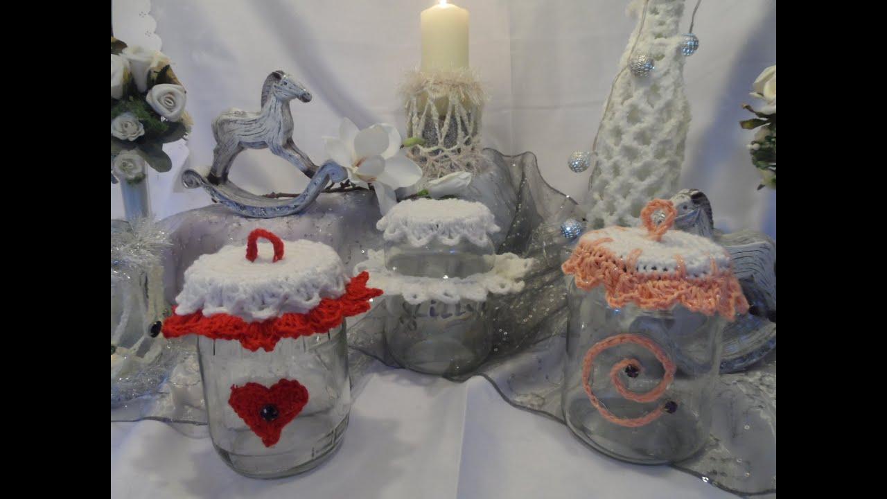 Diy Deko Glas Geschenkverpackung Aus Marmeladenglas Häkeln Leicht