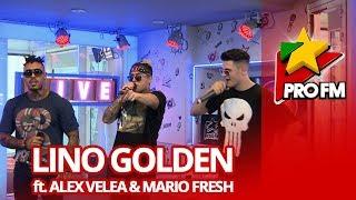 Lino Golden, Alex Velea &amp Mario Fresh - Panamera ProFM LIVE Session