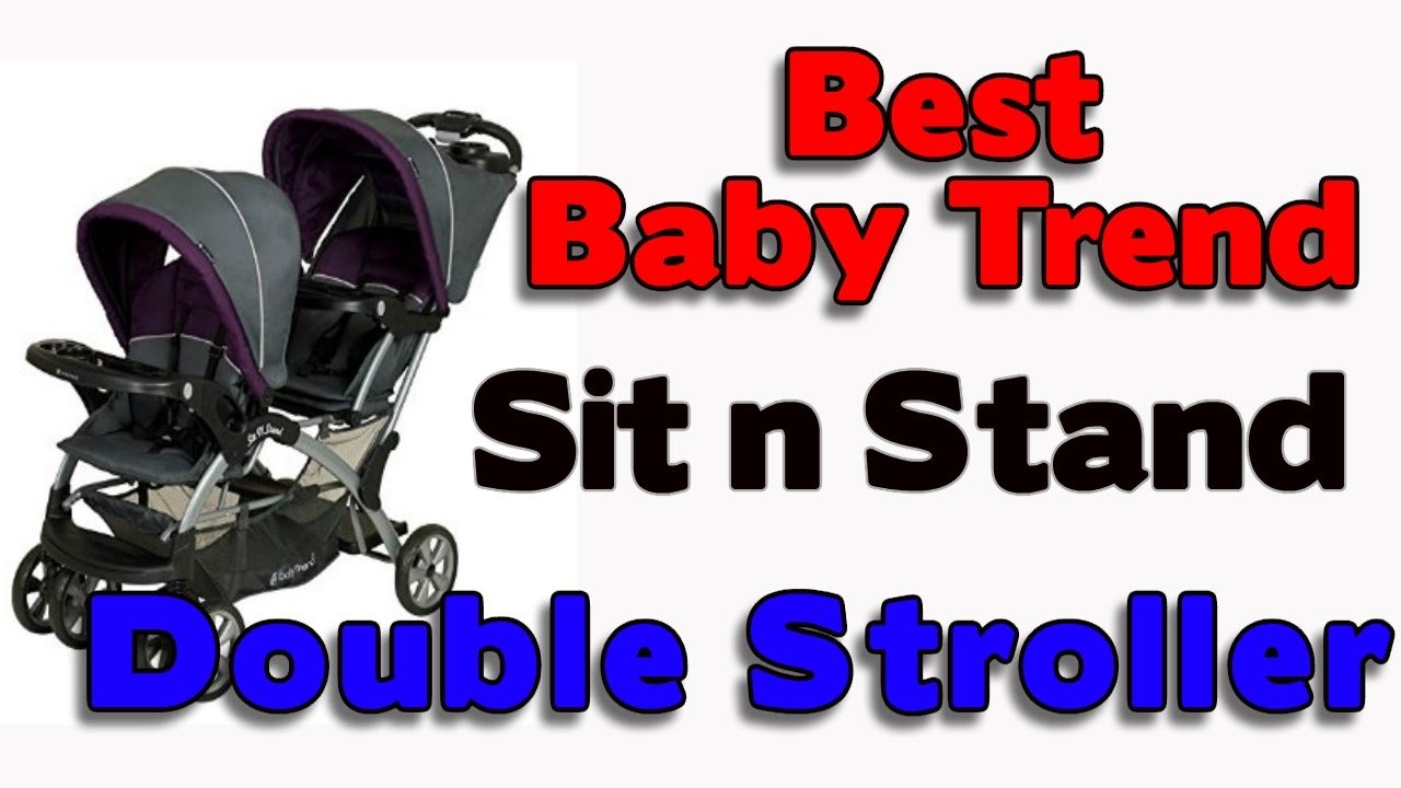Best Baby Trend Sit n Stand Double Stroller - YouTube