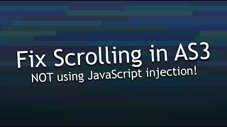 Fix for ActionScript 3 Scroll in Browsers [Tutorial]