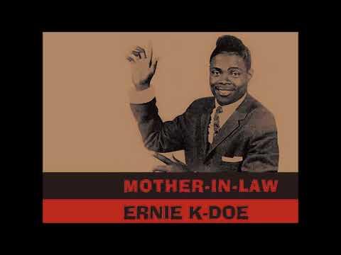 Ernie K Doe – Mother In Law 1961