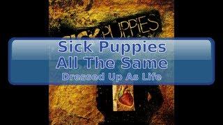 Sick Puppies - All The Same [HD, HQ]