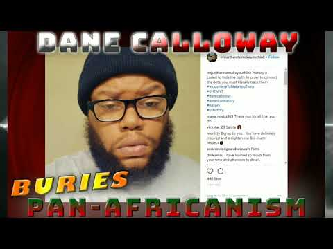 Dane Calloway Buries Pan-Africanism (Radio Interview)