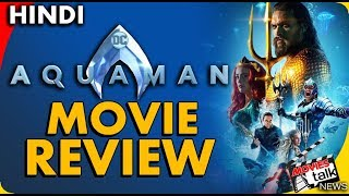 AQUAMAN : Movie Review [Explained In Hindi]