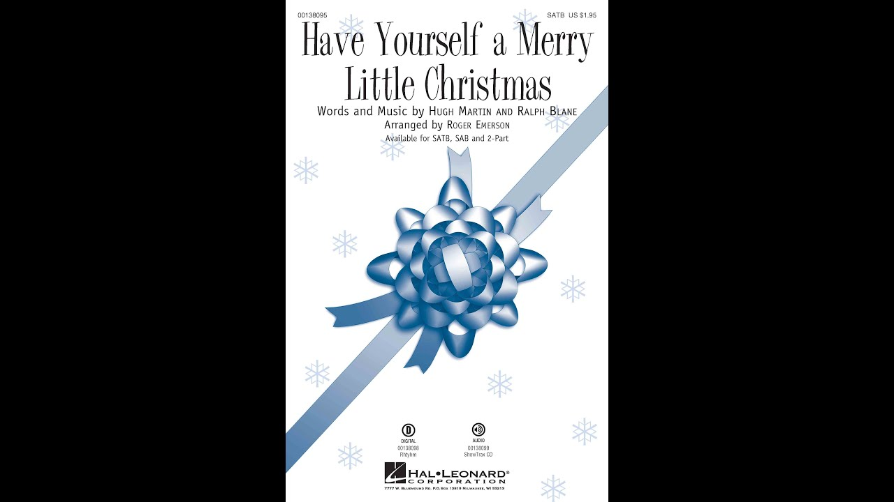 Have Yourself A Merry Little Christmas - Arranged by Roger Emerson ...