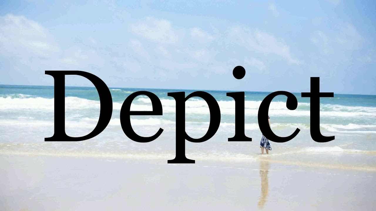 How To Pronounce Depict🌈🌈🌈🌈🌈🌈Pronunciation Of Depict - YouTube
