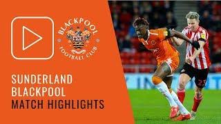 Highlights   Sunderland 1 Blackpool 1