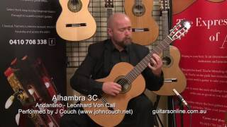 Alhambra Guitar, Model 3C- Andantino- Performed by John Couch