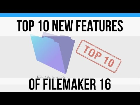 Top 10 New Features in FileMaker 16-FileMaker 16 News-FileMaker 16 Instructional Videos-FileMaker 16