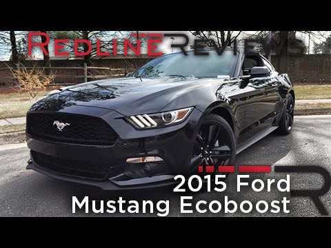 2015 Ford Mustang EcoBoost – Redline: Review