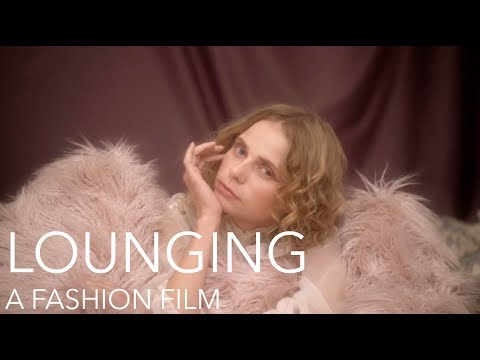 "Fashion Film | Director | NYC Fashion Film, ""LOUNGING"""