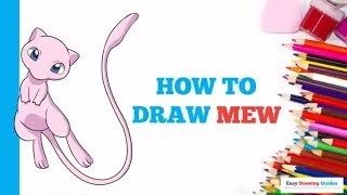 How to Draw Mew Pokemon in a Few Easy Steps: Drawing Tutorial for Kids and Beginners