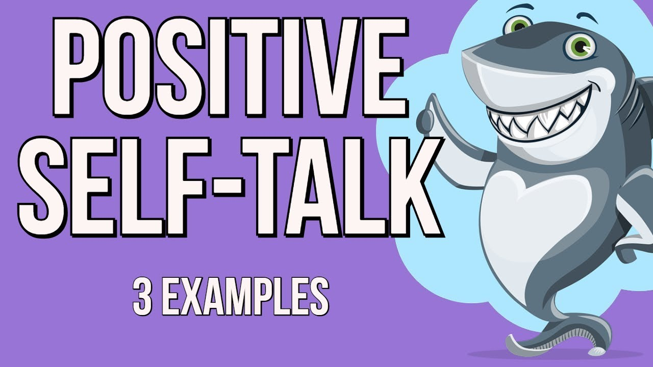 3 examples of positive self talk and how to crush anxiety