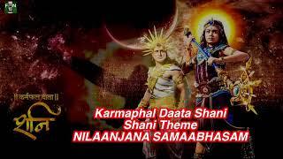 Karmaphal Daata Shani - Theme song NILAANJANA SAMAABHASAM
