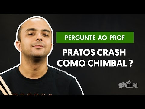 Posso usar pratos crash como chimbal? | Pergunte ao Professor