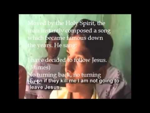 I have decided to follow Jesus (story behind) Selah