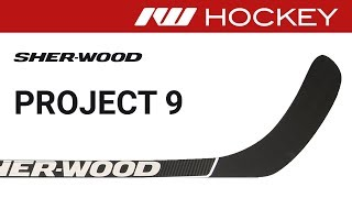 Sherwood Project 9 Stick Review