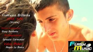 Francesco Brillante - Che Fai (official video)