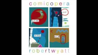Watch Robert Wyatt A Beautiful War video