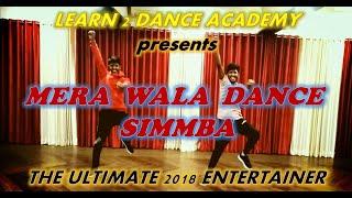 MERA WALA DANCE | LEARN 2 DANCE CHOREOGRAPHY | SIMMBA | RANVEER SINGH | SARA ALI KHAN
