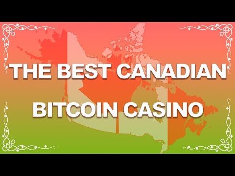 Bitcoin Casinos For Canadian Players (Top 10 Gambling Sites)