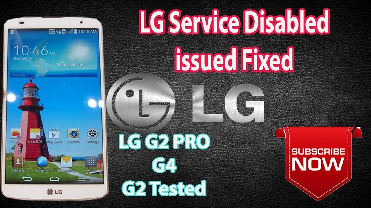 Service Disabled LG Mobiles Issue Fixed (GSM HUZAIFA