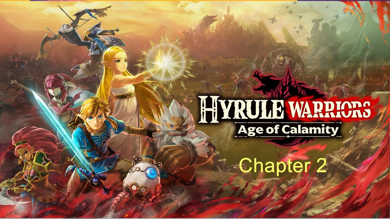 Hyrule Warriors Age Of Calamity Chapter 2 The Yiga Clan Attacks Very Hard Youtube