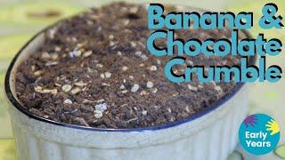 Banana & Chocolate Crumble