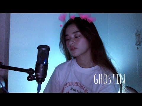 Ghostin (Cover) | Ariana Grande