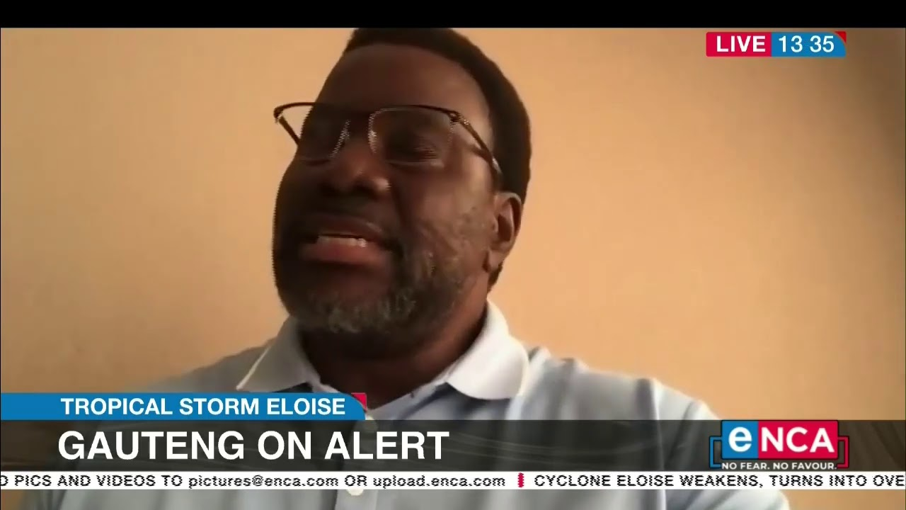 Tropical Storm Eloise | Gauteng on alert - eNCA