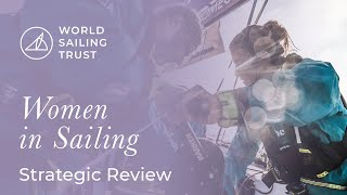 Women in Sailing Strategic Review | World Sailing Trust