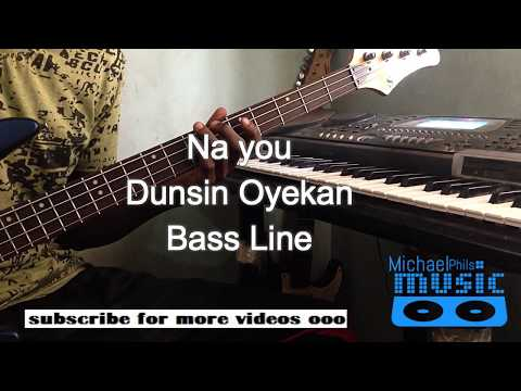 "Bass Line of ""Na you"" by Dunsin Oyekan ft Kim Burrell(in solfa notation)"