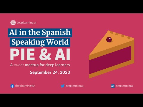 """Pie & AI at DeSales: """"AI in the Spanish-Speaking World""""  9 24, 2020"""