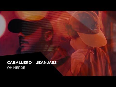 Caballero & JeanJass - Oh merde (Prod by JeanJass)