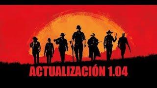 RED DEAD REDEMPTION 2 - ACTUALIZACION 1.04 - ESPAÑOL Video