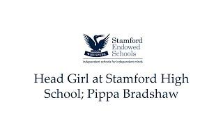Head Girl at Stamford High School; Pippa Bradshaw