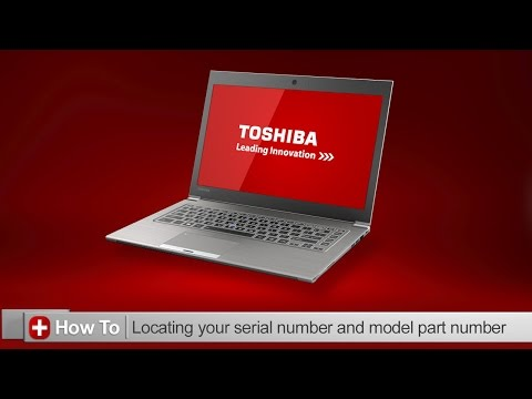 Toshiba How-To: Locating your serial and model part number on your Toshiba laptop