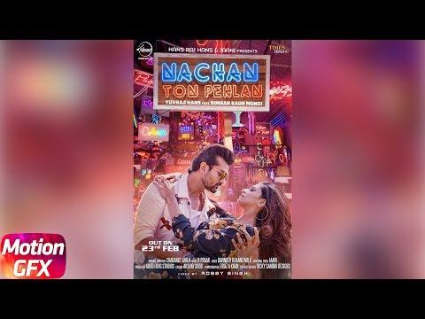 Nachan Ton Pehlan- Motion Poster | Yuvraj Hans