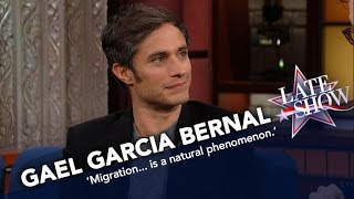 Gael Garcia Bernal: We All Come From Migrants