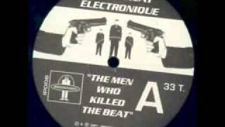 Le Syndicat Electronique - The Men Who Killed The Beat