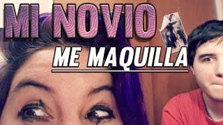 Mi novio me maquilla || EL TALENTO OCULTO DE NACHO