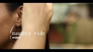 @wizkid - naughty ride (audio) ft Major Lazer