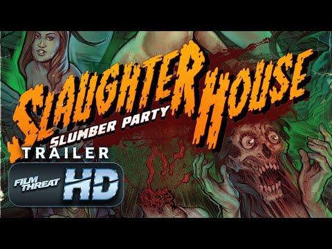 SLAUGHTERHOUSE SLUMBER PARTY | Official HD Trailer (2019) | HORROR SHORT | Film Threat Trailers