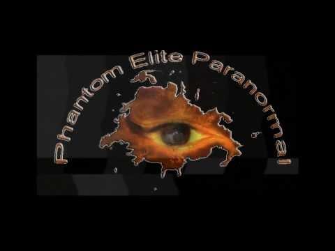 Phantom Elite Paranormal intro 2014