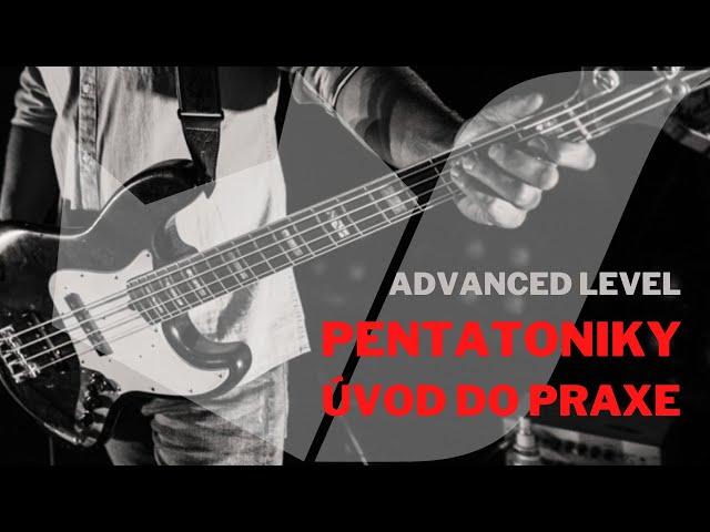 Petatoniky - úvod do praxe (advanced level)