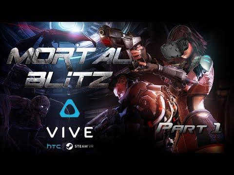 Mortal Blitz VR | HTC Vive Virtual Reality