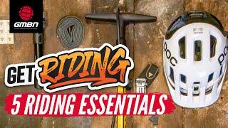5 Essentials To Get You Started In Mountain Biking | #GetRiding Week