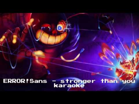 Undertale - Stronger than you (ERROR!Sans) -Karaoke