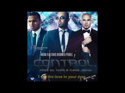 Wisin Control ft Chris Brown y Pitbull Lyrics